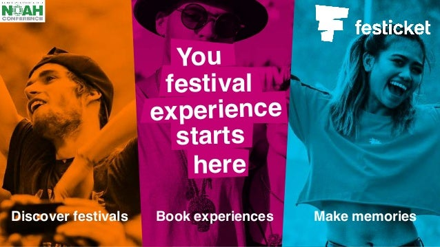 Discover festivals Book experiences Make memories starts experience You festival here
