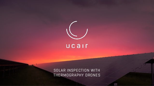 1 SOLAR INSPECTION WITH THERMOGRAPHY DRONES