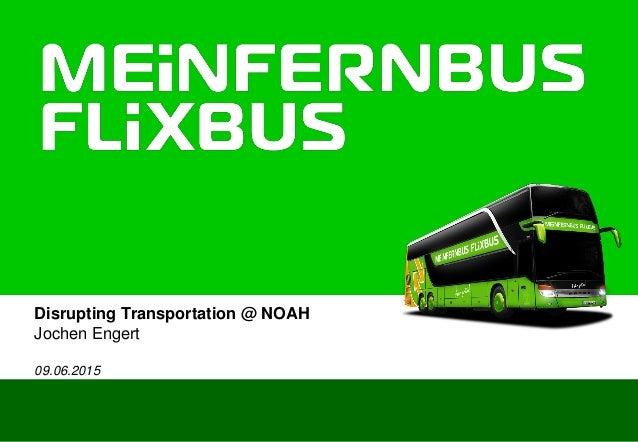 Disrupting Transportation @ NOAH Jochen Engert 09.06.2015