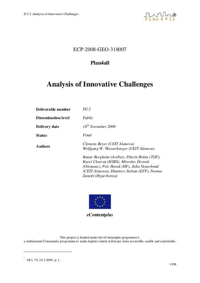 D 2.2 Analysis of Innovative Challenges 1/226 ECP-2008-GEO-318007 Plan4all Analysis of Innovative Challenges Deliverable n...