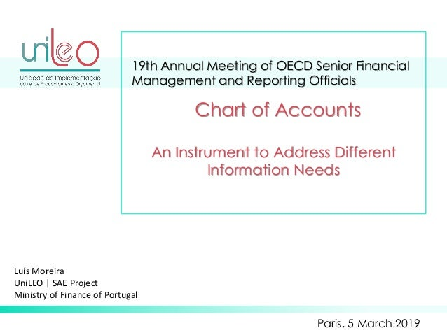 19th Annual Meeting of OECD Senior Financial Management and Reporting Officials Paris, 5 March 2019 Chart of Accounts An I...