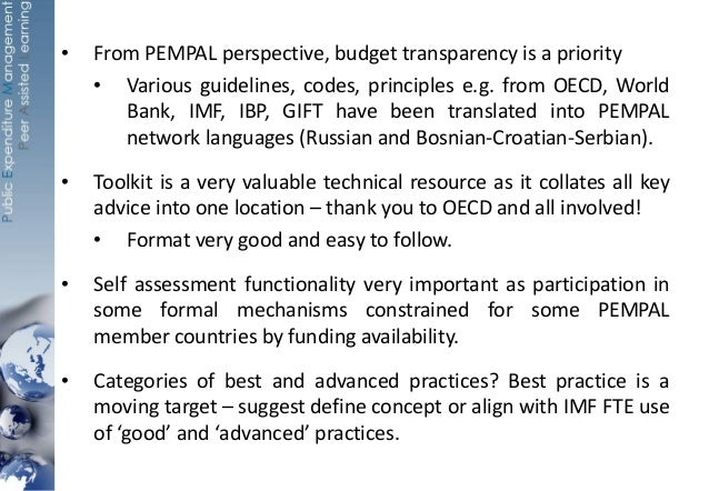 • From PEMPAL perspective, budget transparency is a priority • Various guidelines, codes, principles e.g. from OECD, World...