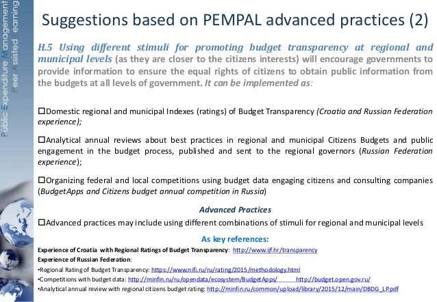 Suggestions based on PEMPAL advanced practices (2) H.5 Using different stimuli for promoting budget transparency at region...