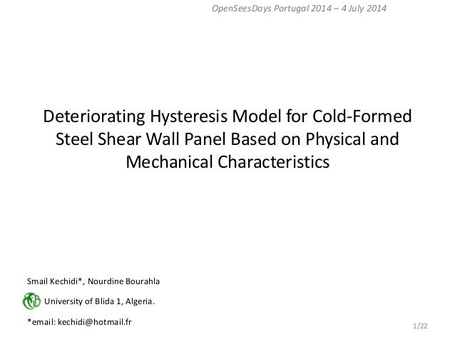 Deteriorating Hysteresis Model for Cold-Formed Steel Shear Wall Panel Based on Physical and Mechanical Characteristics  Op...