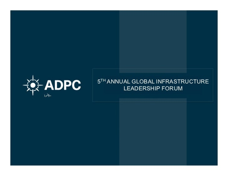5TH ANNUAL GLOBAL INFRASTRUCTURE        LEADERSHIP FORUM