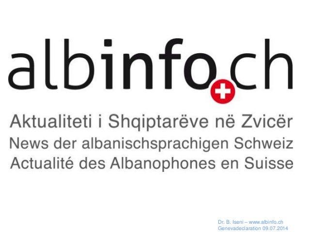 Français Dr. B. Iseni – www.albinfo.ch Genevadeclaration 09.07.2014