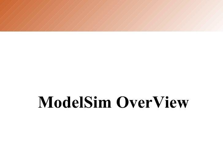 ModelSim OverView