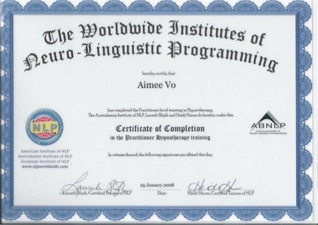 Worldwide Institutes of NLP - Certificate of Completeion in practione…