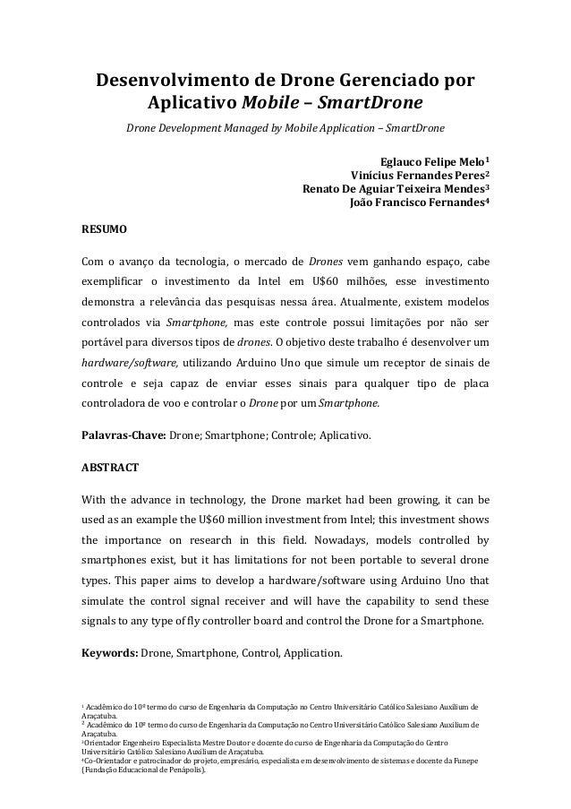 1 Acadêmico do 10º termo do curso de Engenharia da Computação no Centro Universitário Católico Salesiano Auxilium de Araça...