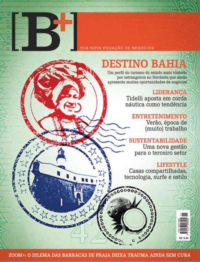1www.revistabmais.com dezembro 2011 e janeiro 2012 Revista [B+]