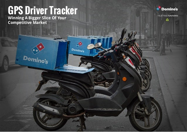 GPS Driver Tracker Winning A Bigger Slice Of Your Competitive Market