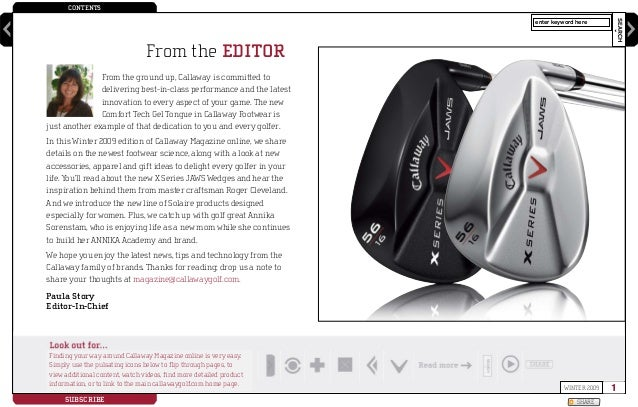 CONTENTS SEARCH ?WINTER 2009 SUBSCRIBE SHARE enter keyword here From the ground up, Callaway is committed to delivering be...