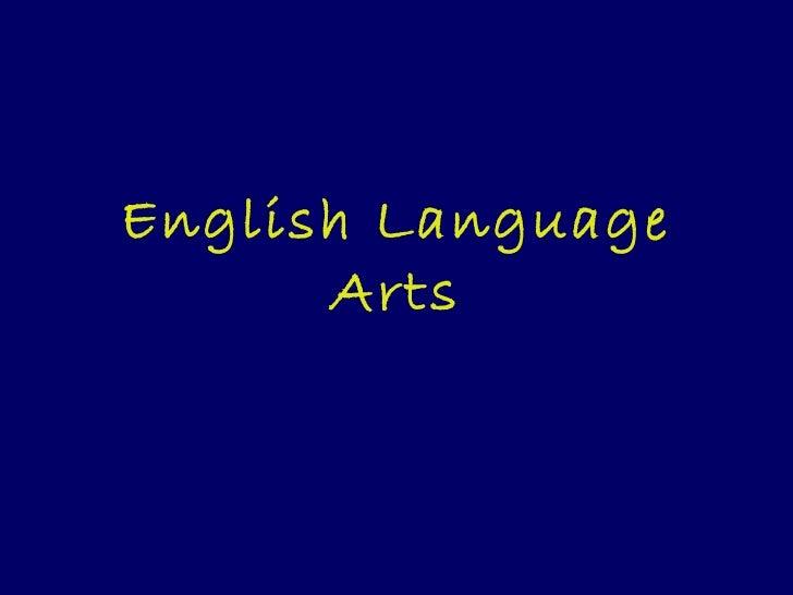 English Language      Arts