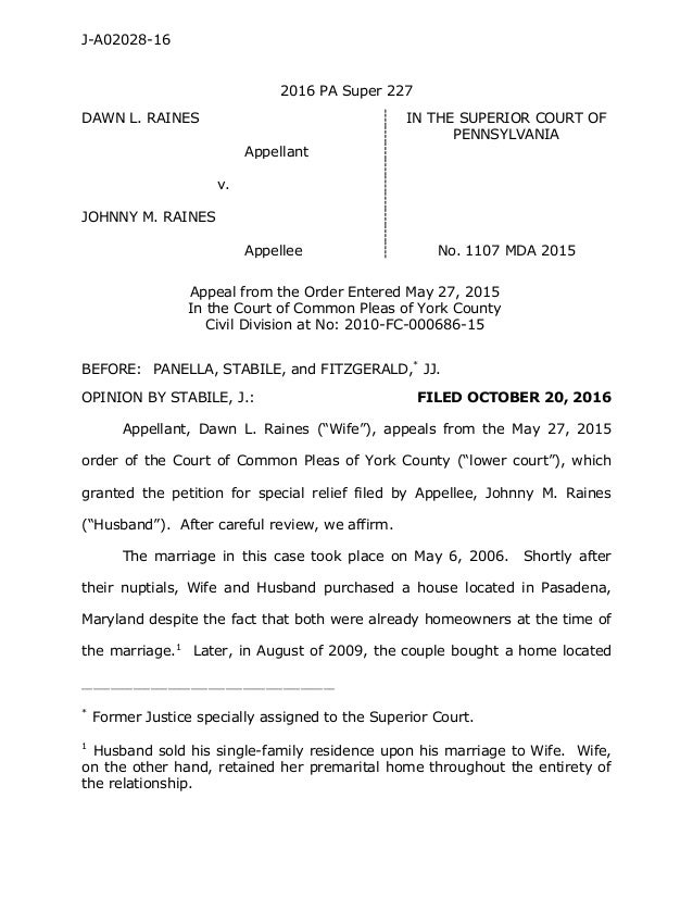J-A02028-16 2016 PA Super 227 DAWN L. RAINES IN THE SUPERIOR COURT OF PENNSYLVANIA Appellant v. JOHNNY M. RAINES Appellee ...