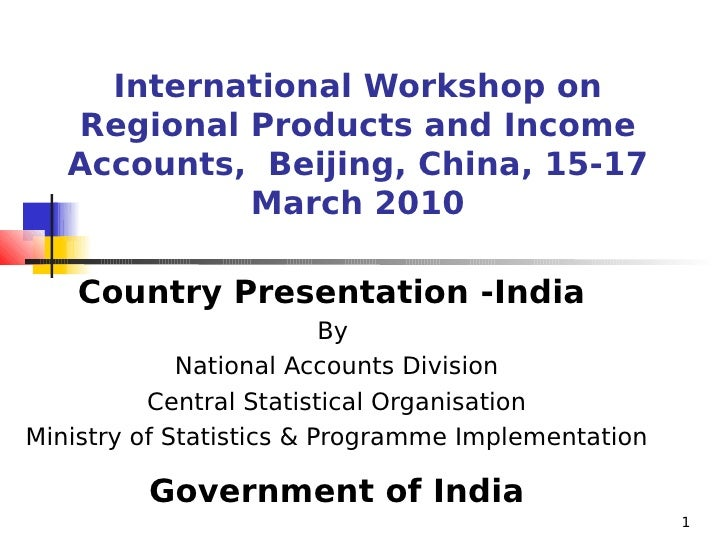 International Workshop on    Regional Products and Income    Accounts, Beijing, China, 15-17             March 2010      C...