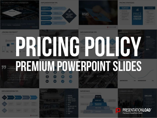 PREMIUM POWERPOINT SLIDES Pricing policy