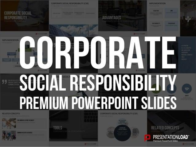 PREMIUM POWERPOINT SLIDES Social responsibility corporate