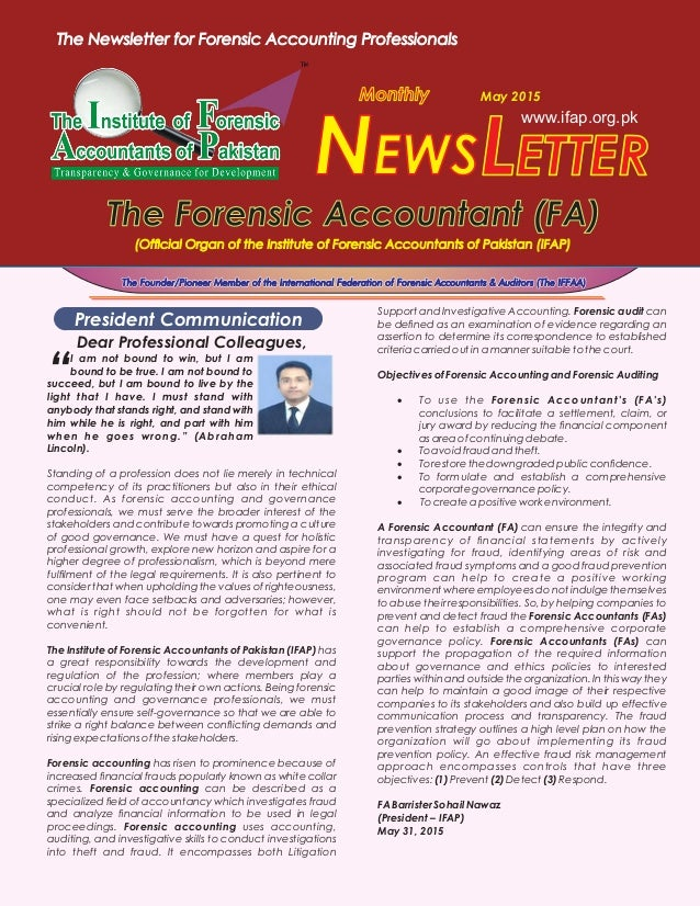 www.ifap.org.pk LETTERNEWS The Forensic Accountant (FA)The Forensic Accountant (FA) Monthly May 2015 The Founder/Pioneer M...