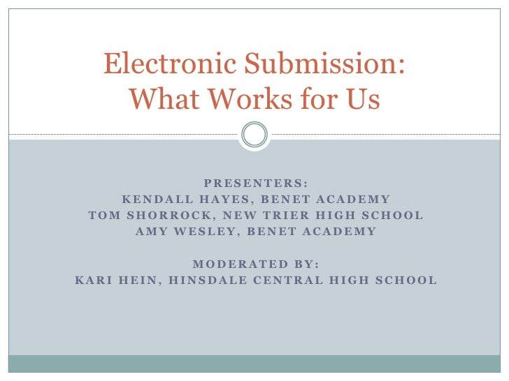 Electronic Submission:     What Works for Us             PRESENTERS:    KENDALL HAYES, BENET ACADEMY TOM SHORROCK, NEW TRI...