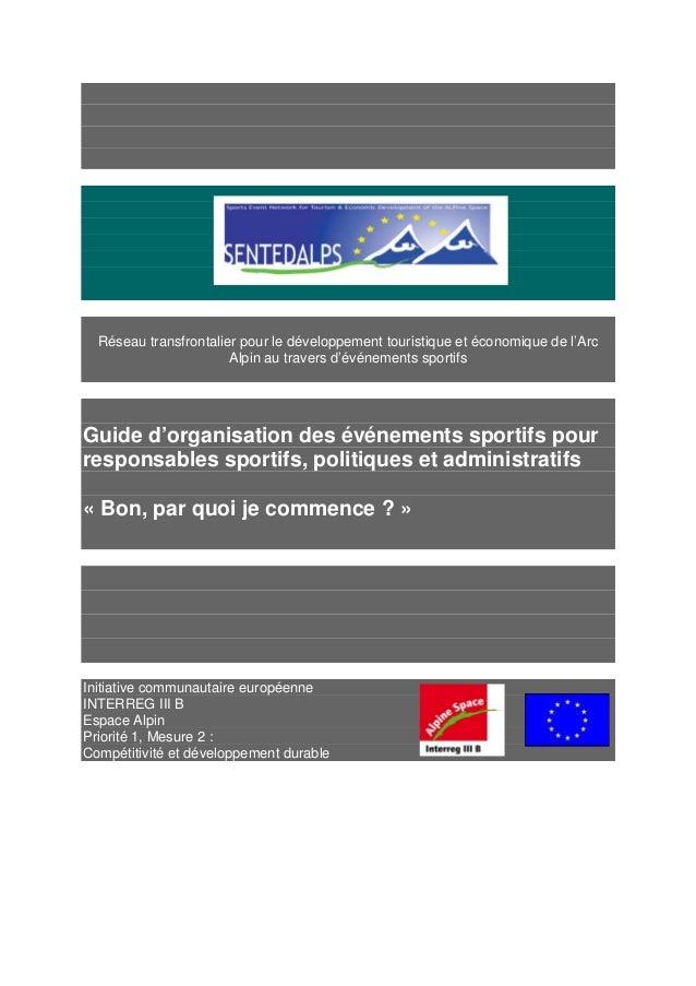 Réseau transfrontalier pour le développement touristique et économique de l'Arc Alpin au travers d'événements sportifs Gui...