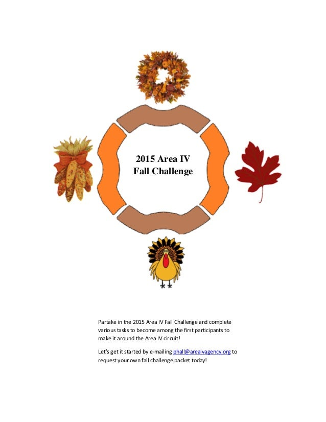 2015 Area IV Fall Challenge Partake in the 2015 Area IV Fall Challenge and complete various tasks to become among the firs...