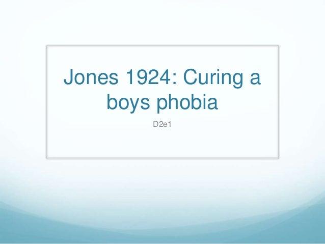 Jones 1924: Curing a boys phobia D2e1