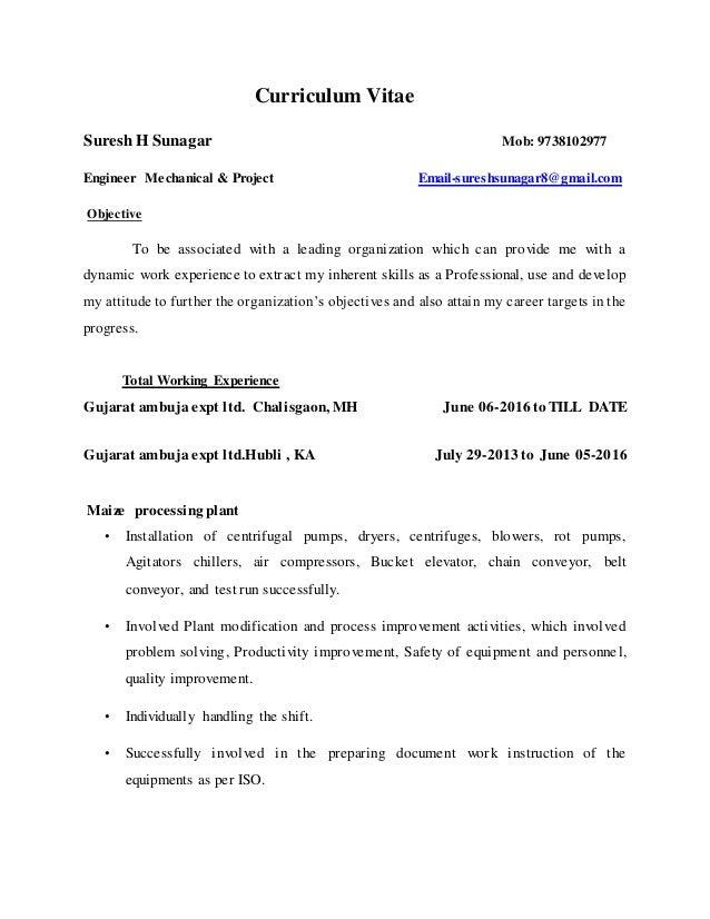 Curriculum Vitae Suresh H Sunagar Mob: 9738102977 Engineer Mechanical & Project Email-sureshsunagar8@gmail.com Objective T...