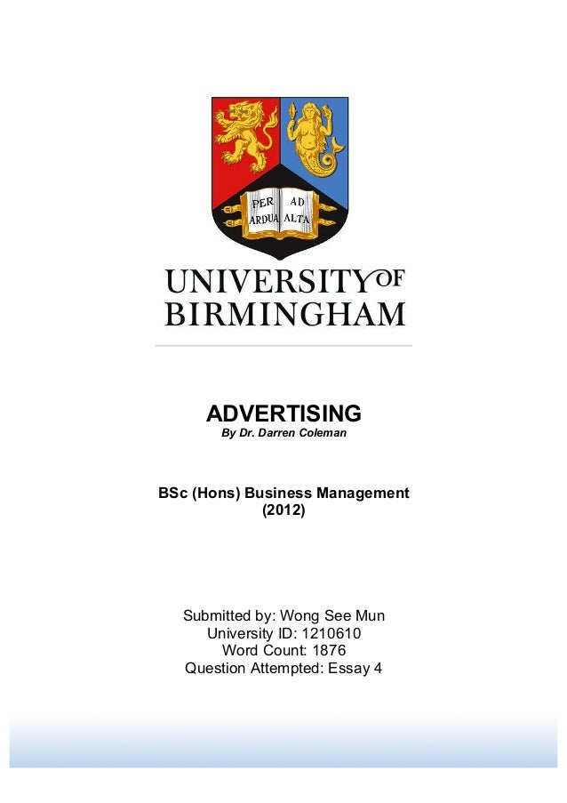 ADVERTISING By Dr. Darren Coleman BSc (Hons) Business Management (2012) Submitted by: Wong See Mun University ID: 1210610 ...