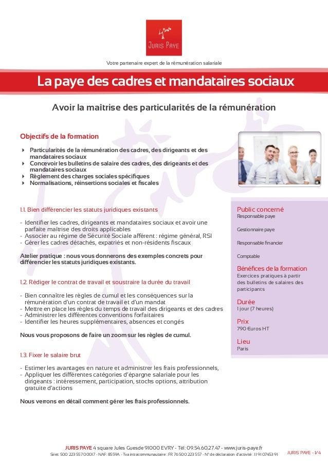 Votre partenaire expert de la rémunération salariale  La paye des cadres et mandataires sociaux  Avoir la maîtrise des par...