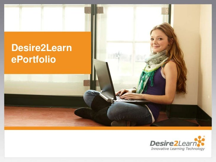 Desire2Learn ePortfolio<br />