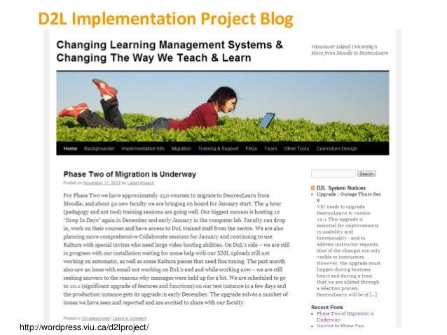 D2L Implementation Project Bloghttp://wordpress.viu.ca/d2lproject/