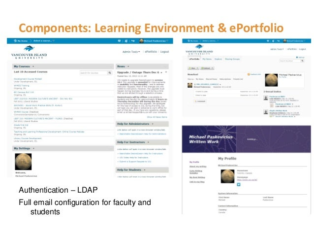 Components: Learning Environment & ePortfolioAuthentication – LDAPFull email configuration for faculty and    students
