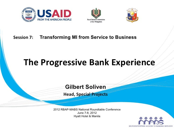 Session 7:      Transforming MI from Service to Business              The Progressive Bank Experienc...