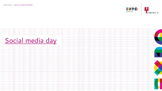 5-5-2015 EXPO2015 | SOCIAL MEDIA REPORT Social media day