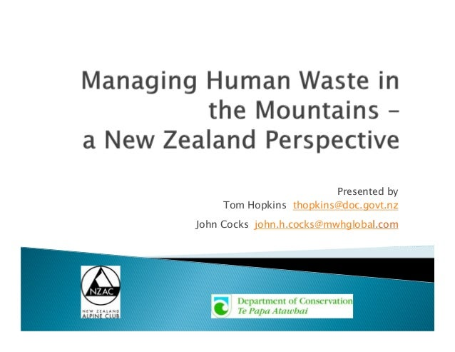 Presented by Tom Hopkins thopkins@doc.govt.nz John Cocks john.h.cocks@mwhglobal.com
