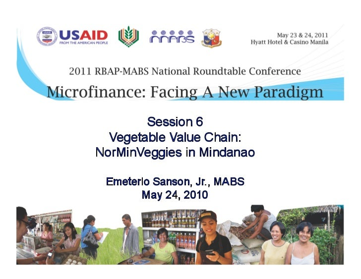 Vegetable Value Chain: The Case of   NorMinVeggies in Mindanao                       EMITERIO F. SANSON, JR.              ...