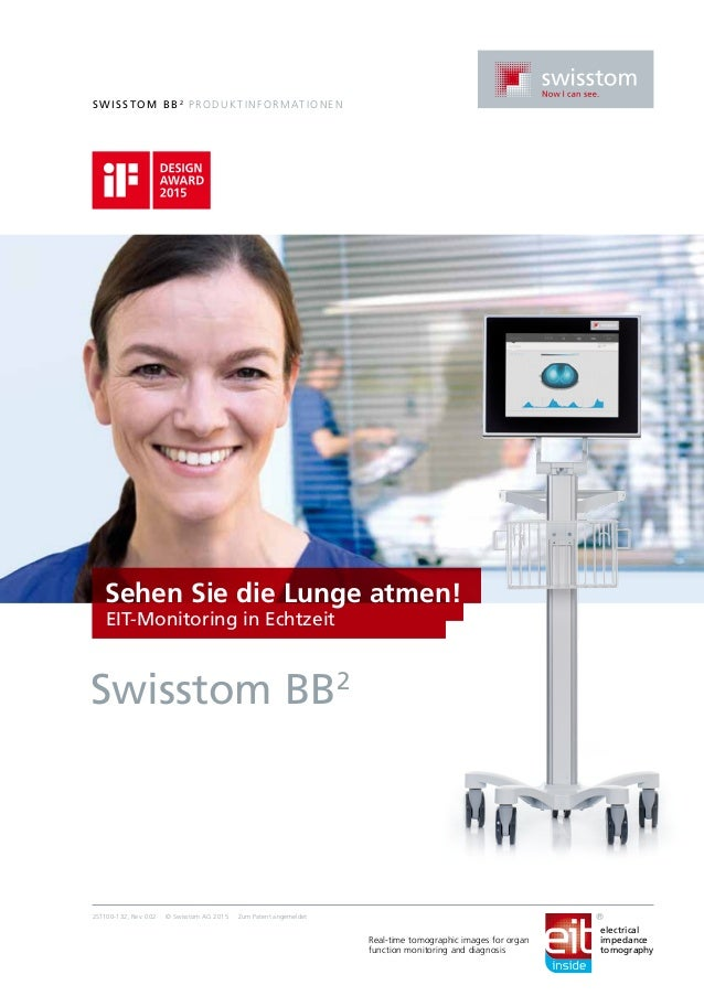 Swi ssto m BB2 Pr o dukti n fo r mationen 2ST100-132, Rev. 002 © Swisstom AG 2015 Zum Patent angemeldet Sehen Sie die Lung...