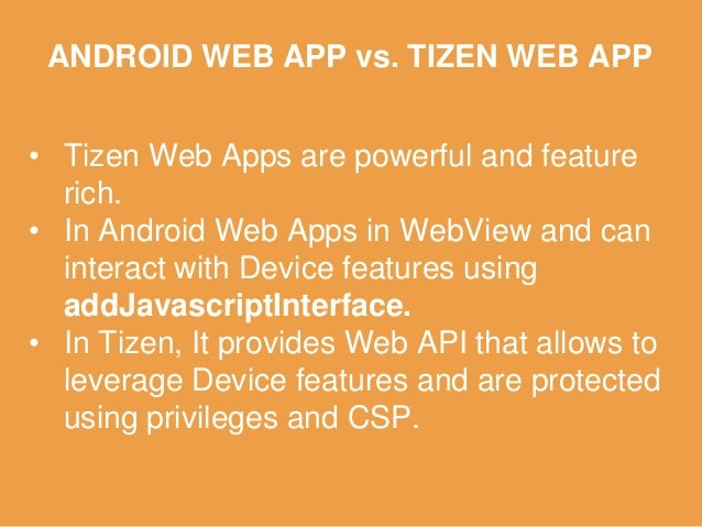 OVER PRIVILEGED ANDROID APP VS TIZEN APP WebView BLUETOOTH Android Tizen WebApp DEVELOPER EXPOSES API TO BRIDGE BLUETOOTH ...