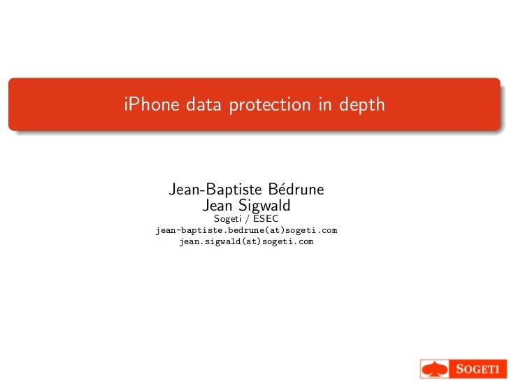 iPhone data protection in depth     Jean-Baptiste B´drune                    e         Jean Sigwald              Sogeti / ...