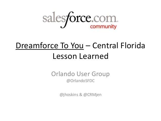 Original blueprint recap for community led salesforce events dreamforce to you central florida lesson learned orlando user group orlandosfdc jhoskins malvernweather Choice Image