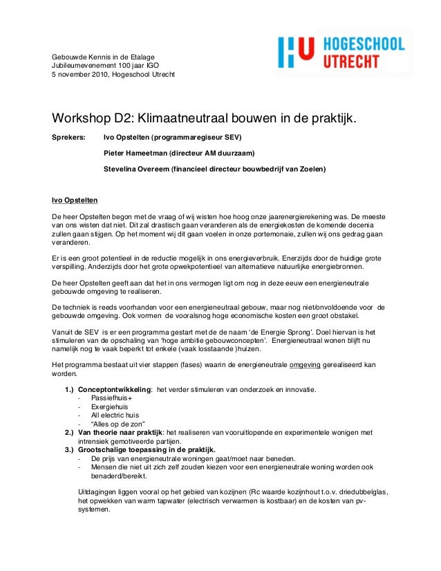Gebouwde Kennis in de Etalage Jubileumevenement 100 jaar IGO 5 november 2010, Hogeschool Utrecht Workshop D2: Klimaatneutr...