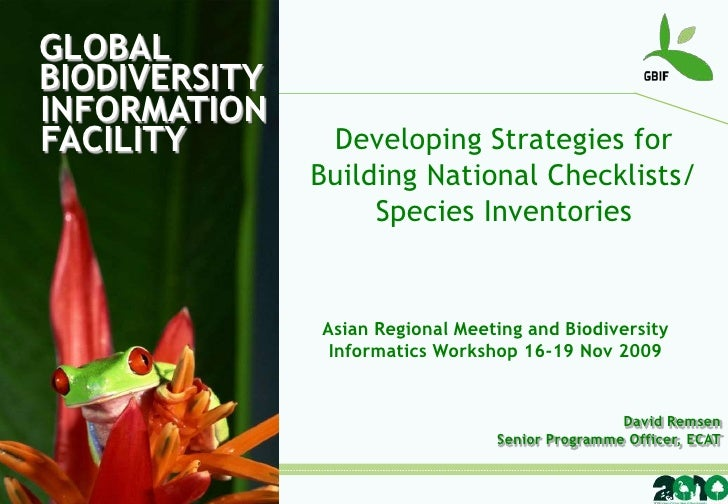 GLOBALBIODIVERSITY<br />INFORMATIONFACILITY<br />Developing Strategies for <br />Building National Checklists/<br />Specie...