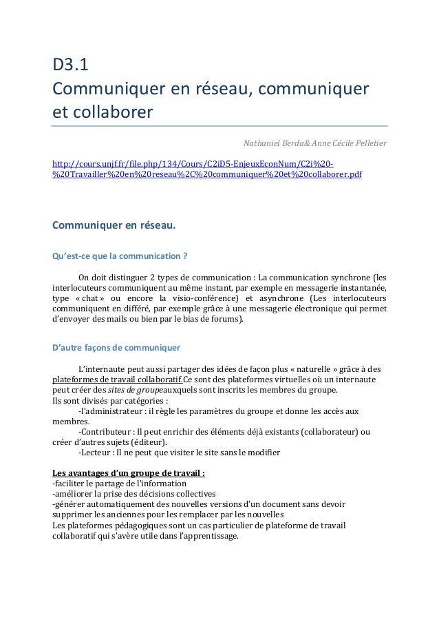 D3.1Communiquer en réseau, communiqueret collaborerNathaniel Berda& Anne Cécile Pelletierhttp://cours.unjf.fr/file.php/134...