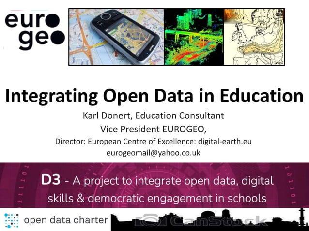 Karl Donert, Education Consultant Vice President EUROGEO, Director: European Centre of Excellence: digital-earth.eu euroge...