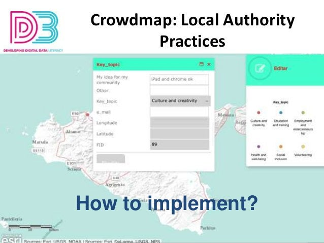 http://youthmetre.eu/study-group-surveys/ Crowdmap: Local Authority Practices How to implement?