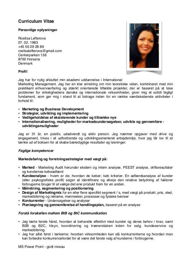 Curriculum Vitae  Personlige oplysninger  Rositsa Lefterova  07. 02. 1983  +45 50 29 28 89  rositsalefterova@gmail.com  Ce...