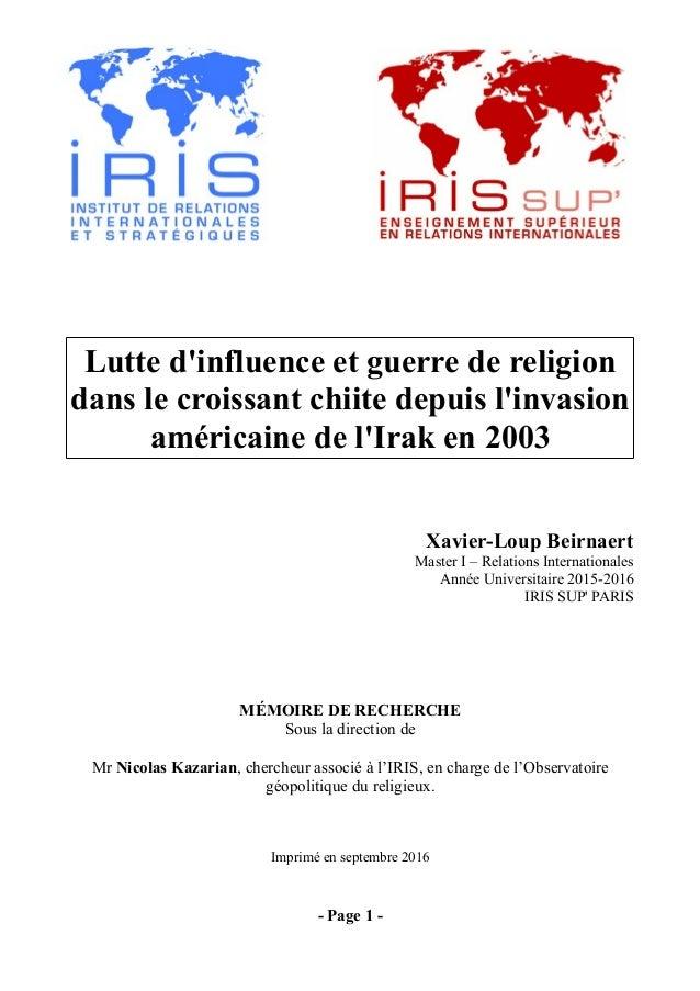 Lutte d'influence et guerre de religion dans le croissant chiite depuis l'invasion américaine de l'Irak en 2003 Xavier-Lou...