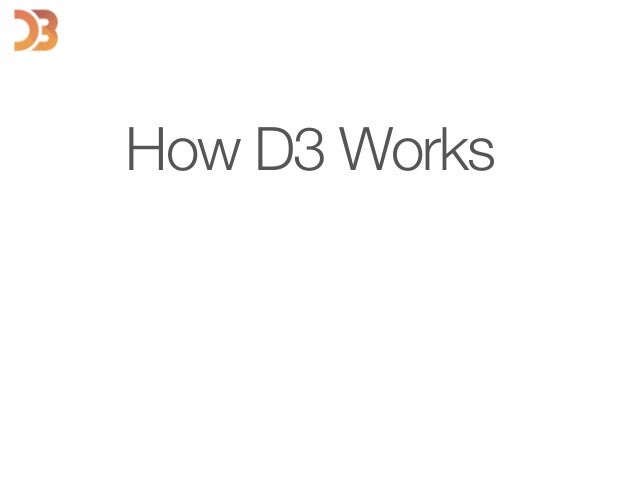 How D3 Works