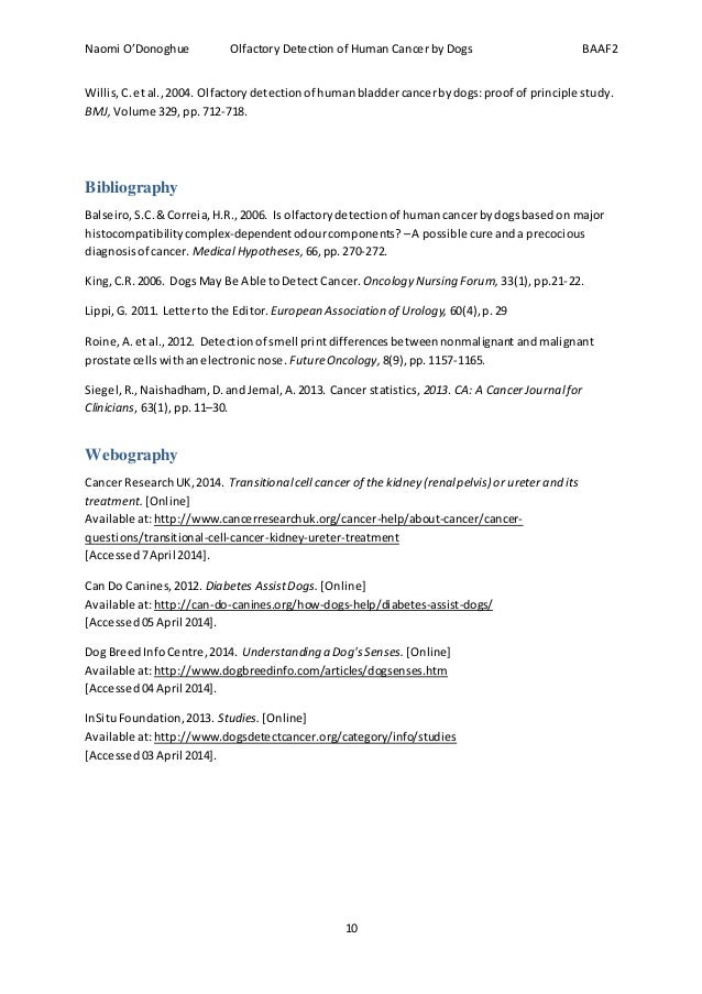 Naomi O'Donoghue Olfactory Detection of Human Cancer by Dogs BAAF2 10 Willis,C. etal.,2004. Olfactorydetectionof humanblad...