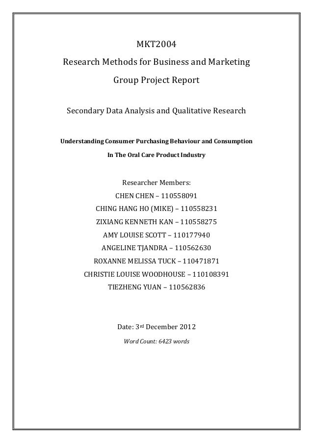MKT2004 Research Methods for Business and Marketing Group Project Report Secondary Data Analysis and Qualitative Research ...